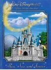 Walt Disney World : Then, Now, and Forever by Jeff Kurtti (2008, Hardcover)
