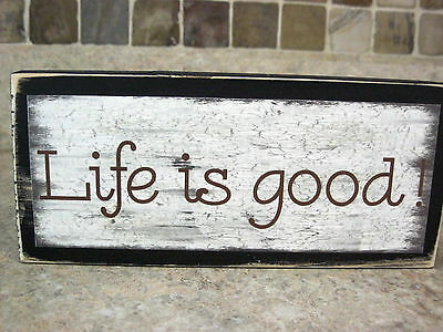 Primitive Sign The Good Life