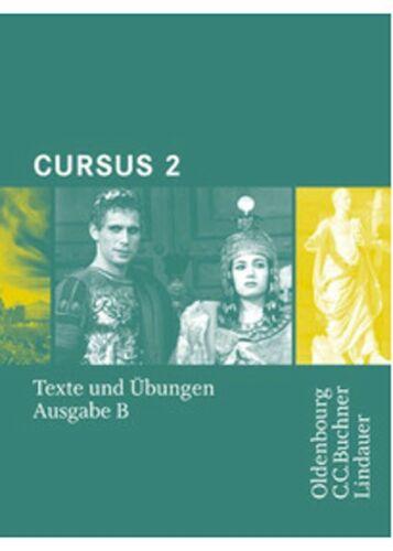 1 von 1 - Cursus - Ausgabe B - Gymnasien Baden-Württemberg, Bayern, Nordrhein-Westfalen,..