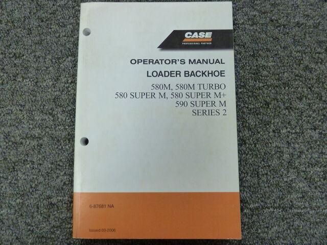 Case 580M Turbo 580 590 Super M M Series 2 Loader Backhoe Owner Operator Manual