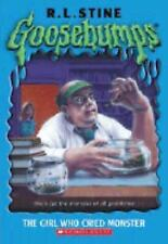 Goosebumps: The Girl Who Cried Monster by R L Stine, Good Book