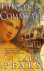 The Titian Committee by Iain Pears (Paperback, 1999)