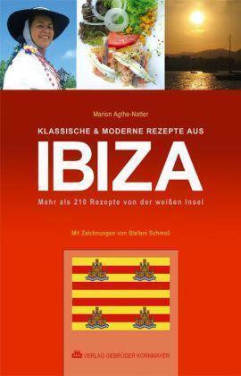 1 von 1 - Klassische & moderne Rezepte aus Ibiza: Mehr als 210 Rezepte von der weißen