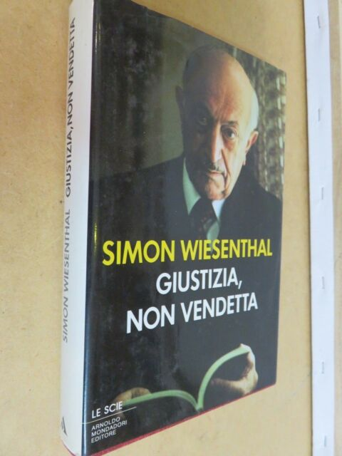 GIUSTIZIA NON VENDETTA Simon Wiesenthal Mondadori 1989 filosofia libro di