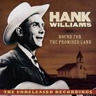 Bound For The Promised Land von Hank Williams (2011)
