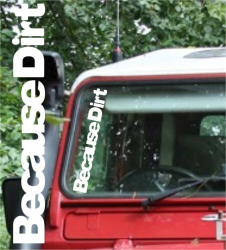 4x4 off road Parce que la saleté Autocollant Land Rover autocollants DEFENDER 90 110 Série