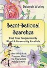 Scent-Sational Searches by Deborah Worley (Hardback, 2013)