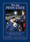 We are Penn State: The Remarkable Journey of the 2012 Nittany Lions by Lou Prato (Hardback, 2013)