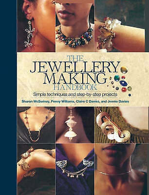 1 of 1 - The Jewellery Making Handbook by Penny Williams, Sharon McSwiney, Claire C. Davi