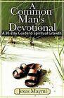 A Common Man's Devotional by Jesus Maymi (Paperback / softback, 2007)