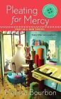 Pleating for Mercy by Melissa Bourbon (Paperback / softback)