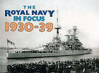 The Royal Navy in Focus: 1930-39 by Maritime Books (Paperback, 1982)