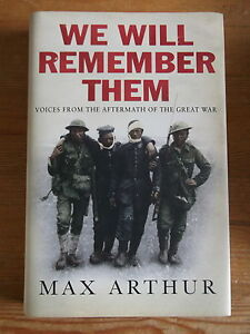 We-Will-Remember-Them-Max-Arthur-Signed-1st-1st-Hardback