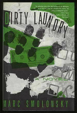 Dirty Laundry by Marc Smolonsky