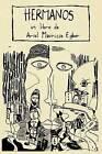Hermanos by MR Ariel Mauricio Egber (Paperback / softback, 2016)