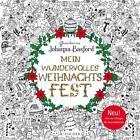 Mein wundervolles Weihnachtsfest von Johanna Basford (2016, Taschenbuch)