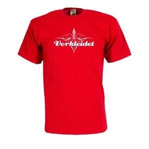 Verkleidet Spruche Fun T Shirt Fasching Karneval Lustig Witzig S 5xl