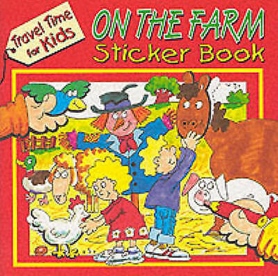 On the Farm Sticker Book (Travel Time for Kids), , Very Good Book