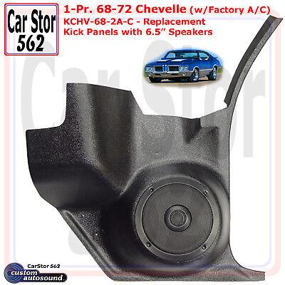 "Custom Autosound KCHV-68//2A-COM Kick Panels/&6.5/"" Spkrs 68-72 Chevelle w// A//C"
