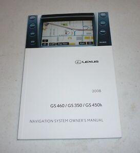 2008 lexus gs350 gs460 gs450h navigation system owners manual 08 gs rh ebay com lexus nx 200t navigation system manual lexus is 250 navigation system manual