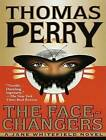 The Face-Changers by Thomas Perry (CD-Audio, 2009)