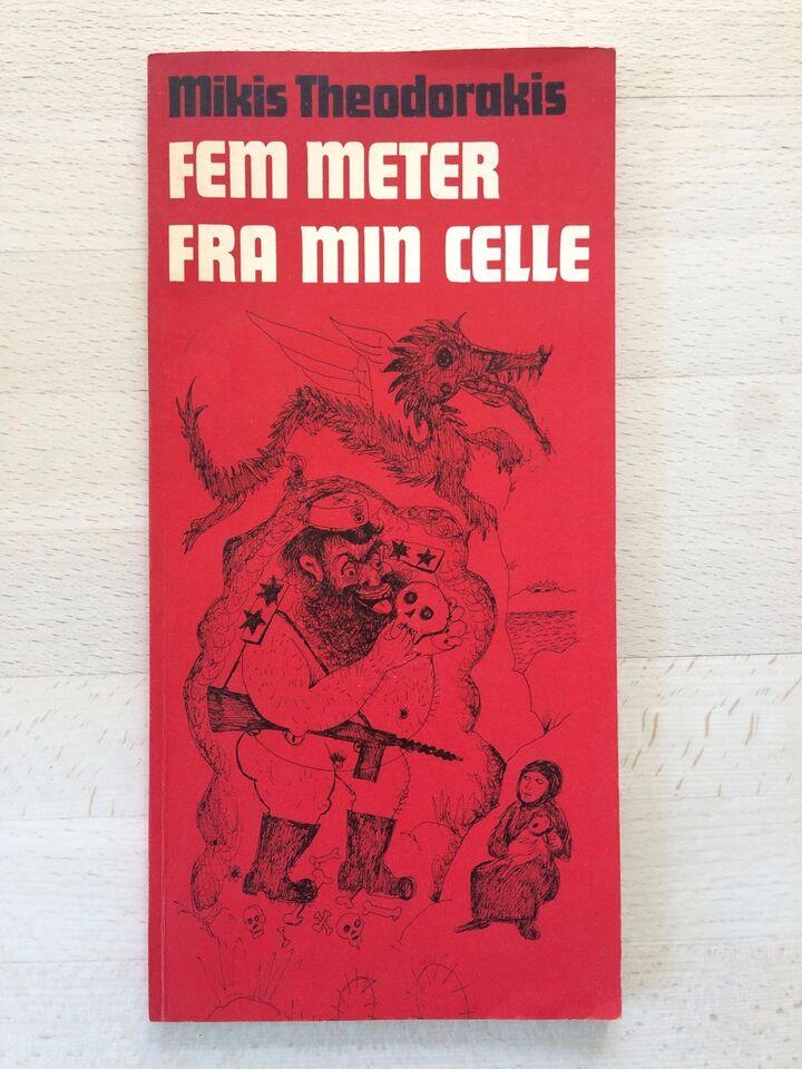 Fem meter fra min celle, Mikis Theodorakis, genre: digte