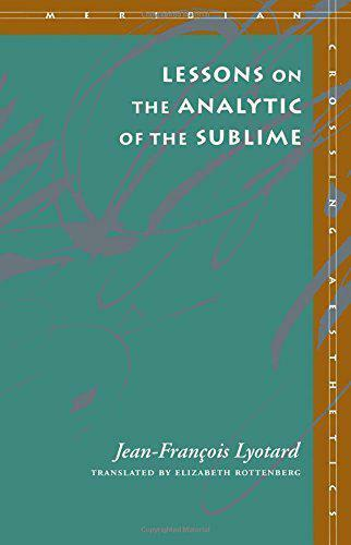 Lessons On The Analytic von The Sublime (Meridian:Crossing Aesthetics) von , Neu