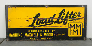 Load-Lifter-Manning-Maxwell-amp-Moore-Heavy-Equipment-Galt-ON-Industrial-Sign