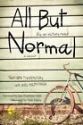 All But Normal: Life on Victory Road by Shawn Thornton (Hardback, 2016)
