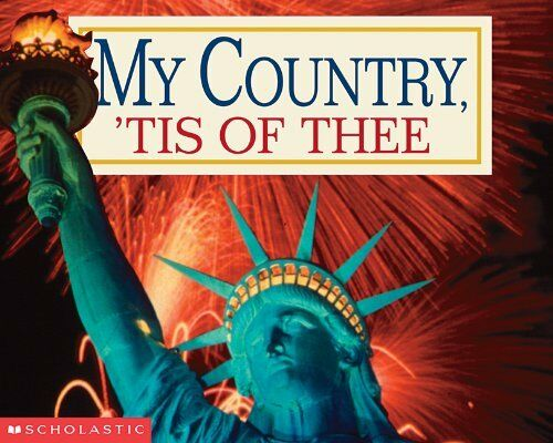 My Country tis Of Thee by Samuel Francis Smith