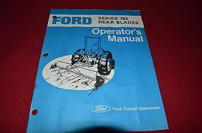 Ford Tractor 783 Rear Blades Operator/'s Manual CHPA