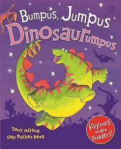 034-VERY-GOOD-034-Bumpus-Jumpus-Dinosaurumpus-Mitton-Tony-Book