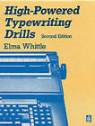 High-Powered Typing by Elma Whittle (Paperback, 1996)