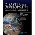 Disaster and Development: An Occupational Perspective by Elsevier Health Sciences (Paperback, 2014)