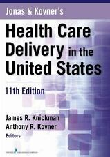 Jonas and Kovners Health Care Delivery in the United States, 11th Edition NEW!!