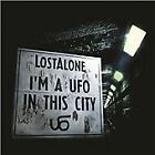 Lostalone - I'm a UFO In This City (+2DVD, 2012)