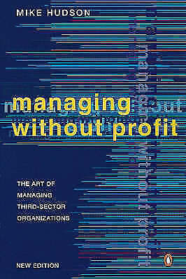 Managing without profit : The art of managing third-sector-ExLibrary