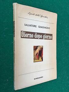 Salvatore Quasimodo Giorno Dopo Giorno Ed Mondadori