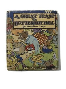 A Great Feast on Butternut Hill-1929, RARE-  Harrison Cady Illustrated!
