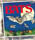 Bats by Gail Gibbons (Paperback / softback, 1999)