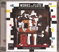 Works for Flute by 20th Century Wroclaw Composers / Grzegorz Olkiewicz