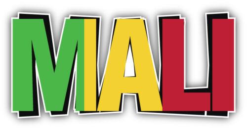 5/'/' 3/'/' Mali Flag Art Slogan Travel Car Bumper Sticker Decal 6/'/' or 8/'/'