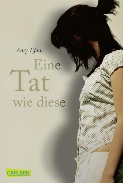 Eine Tat wie diese von Amy Efaw (2012, Taschenbuch)