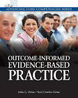Outcome-Informed Evidence-Based Practice: A Practitioner's Guide by Terri Combs-Orme, John G. Orme (Paperback, 2011)