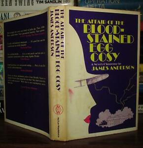 Anderson, James THE AFFAIR OF THE BLOODSTAINED EGG COSY  1st Edition 2nd Printin