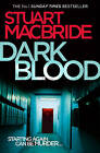 Dark Blood by Stuart MacBride (Paperback, 2011)