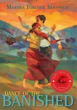 Dance of the Banished by Marsha Forchuk Skrypuch (2015, Paperback)