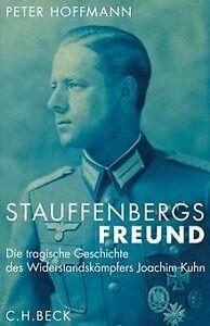 Stauffenbergs-Freund-Die-tragische-Geschichte-des-Buch-Zustand-sehr-gut