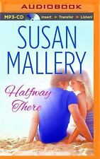 Fool's Gold: Halfway There by Susan Mallery (2015, MP3 CD, Unabridged)
