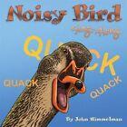 Noisy Bird Sing-Along by John Himmelman (Paperback, 2015)